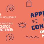 Lancement de la 31e Semaine québécoise de la déficience intellectuelle